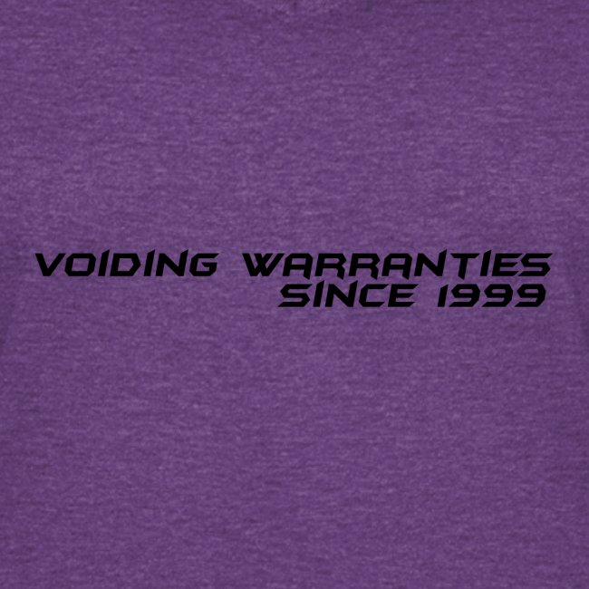 Voiding Warranties Since 1999