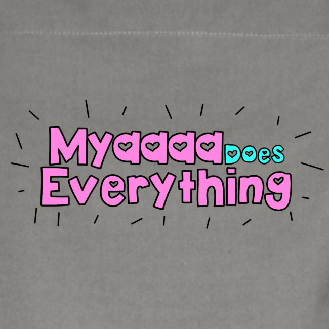 MyaDoesEverything- Kids Edition