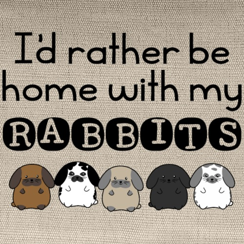 I'd Rather Be Home With my Rabbits Black - Carry All Pouch
