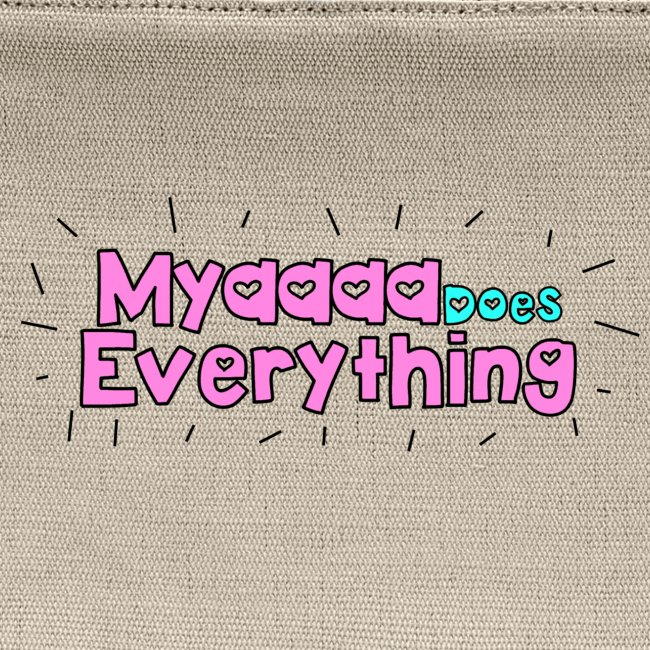 MyaDoesEverything- Kids Edition