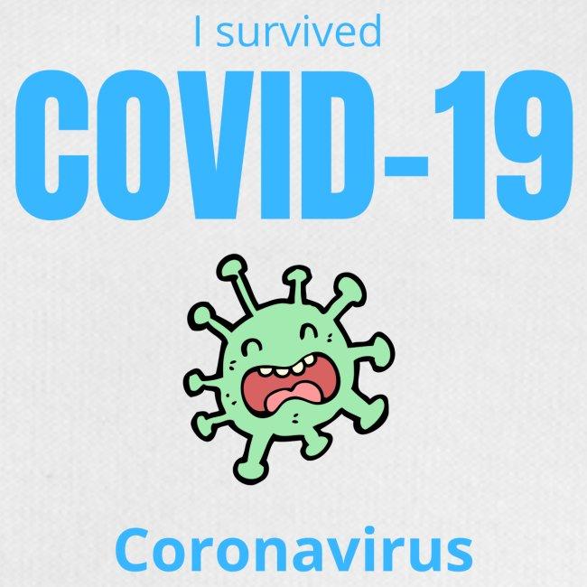 I survived COVID 19 Coronavirus