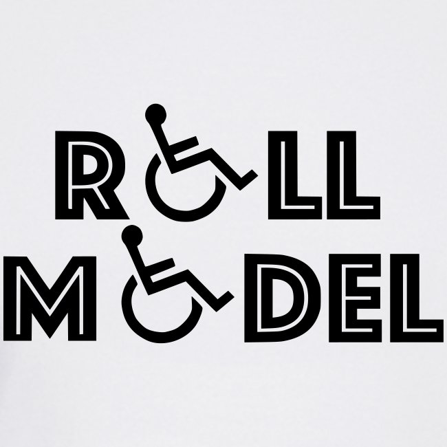 Every wheelchair users is a Roll Model