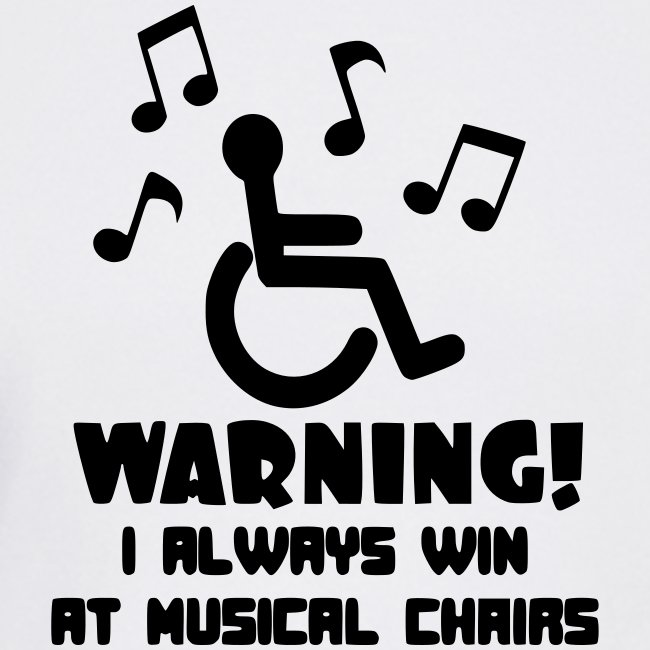 Wheelchair users always win at musical chairs