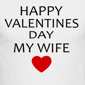 Hapy Valentines Day My Wife - Men's Long Sleeve T-Shirt by Next Level