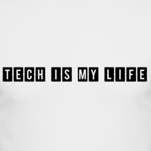 TECH IS MY LIFE - Men's Long Sleeve T-Shirt by Next Level