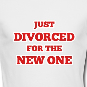 Just Divorced for the New One - Men's Long Sleeve T-Shirt by Next Level