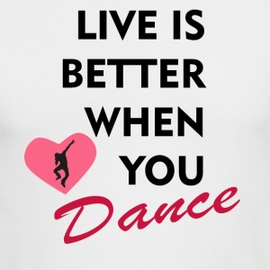 Live is better when you dance - Men's Long Sleeve T-Shirt by Next Level