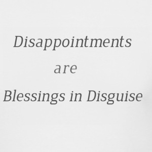Disappointments are blessings in disguise - Men's Long Sleeve T-Shirt by Next Level