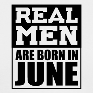Real Men are Born in June - Men's Long Sleeve T-Shirt by Next Level
