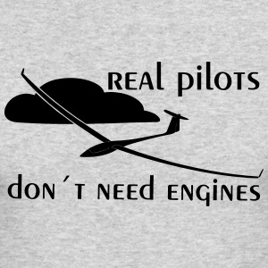 real pilots don´t need engines - Glider pilot - Men's Long Sleeve T-Shirt by Next Level