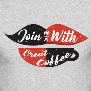 Join me with great coffee - Men's Long Sleeve T-Shirt by Next Level