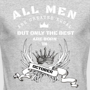only the best are born in october - Men's Long Sleeve T-Shirt by Next Level