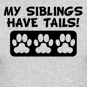 My Siblings Have Tails - Men's Long Sleeve T-Shirt by Next Level