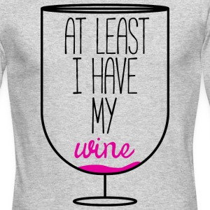 At Least I Have My Wine - Men's Long Sleeve T-Shirt by Next Level