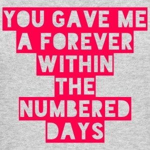 You Gave Me A Forever Within The Numbered Days - Men's Long Sleeve T-Shirt by Next Level