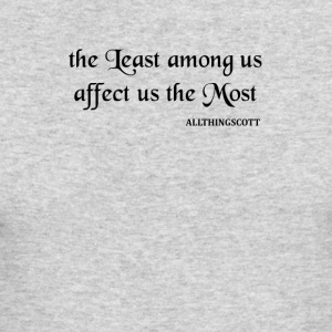THE LEAST AMONG US - Men's Long Sleeve T-Shirt by Next Level