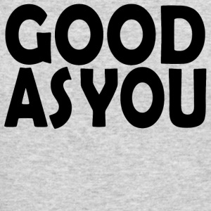Good As You - Men's Long Sleeve T-Shirt by Next Level