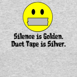 Silence Is Golden Duct Tape Is Silver - Men's Long Sleeve T-Shirt by Next Level