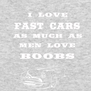 i love fast cars as much as men love boobs - Men's Long Sleeve T-Shirt by Next Level