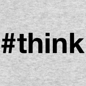 Think - Hashtag Design (Black Letters) - Men's Long Sleeve T-Shirt by Next Level