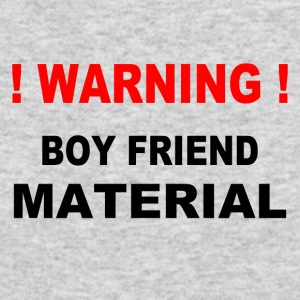 Warning! Boy Friend Material - Men's Long Sleeve T-Shirt by Next Level