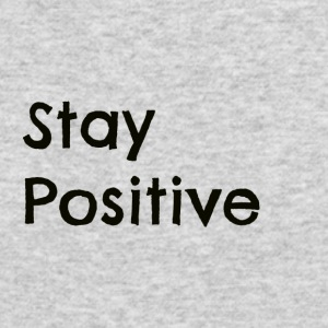 Stay Positive Black - Men's Long Sleeve T-Shirt by Next Level