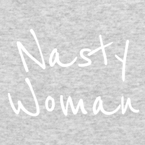 Nasty Woman - Men's Long Sleeve T-Shirt by Next Level