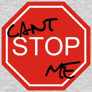 Cant stop Me - Men's Long Sleeve T-Shirt by Next Level