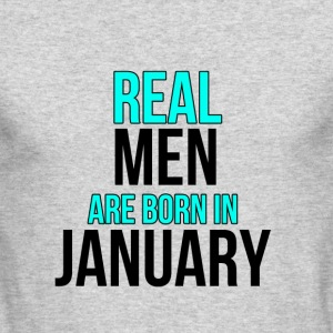 Real Men Are Born In January - Men's Long Sleeve T-Shirt by Next Level