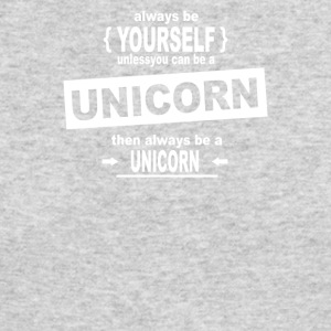 Be Yourself Unless You Can Be A Unicorn - Men's Long Sleeve T-Shirt by Next Level