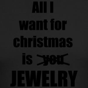 All I want for christmas is you jewelry - Men's Long Sleeve T-Shirt by Next Level