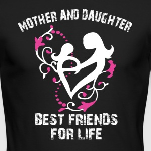 mother and daughter best friends for life - Men's Long Sleeve T-Shirt by Next Level