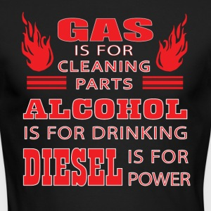 Gas Is For Cleaning Parts T Shirt - Men's Long Sleeve T-Shirt by Next Level