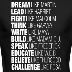 Dream Lead Fight Think Write Build Speak Educate - Men's Long Sleeve T-Shirt by Next Level