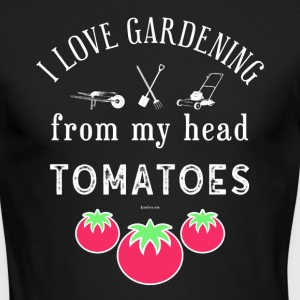 I Love Gardening T-Shirt for Gardener and Nature - Men's Long Sleeve T-Shirt by Next Level