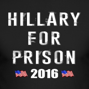 Hillary For Prison 2016 - Men's Long Sleeve T-Shirt by Next Level