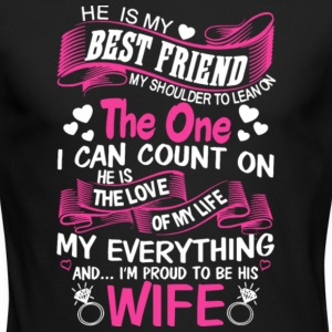 I'm Proud To Be His Wife T Shirt - Men's Long Sleeve T-Shirt by Next Level