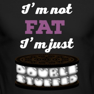 I'm not fat, I'm double stuffed - Men's Long Sleeve T-Shirt by Next Level