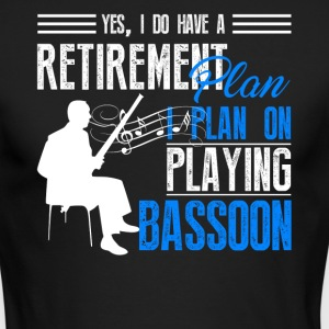 Retirement Plan On Playing Bassoon Shirt - Men's Long Sleeve T-Shirt by Next Level