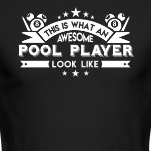 Awesome Pool Player Shirt - Men's Long Sleeve T-Shirt by Next Level
