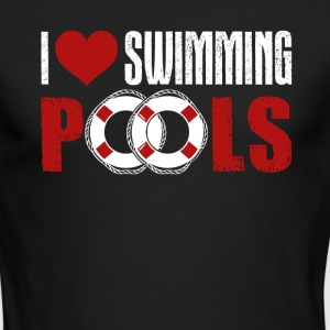 I Love Swimming Pools Shirts - Men's Long Sleeve T-Shirt by Next Level