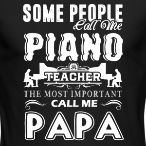 Piano Teacher Papa Shirts - Men's Long Sleeve T-Shirt by Next Level