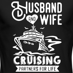 Husband And Wife Cruising Partners For Life Shirt - Men's Long Sleeve T-Shirt by Next Level