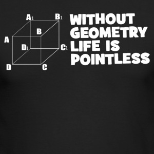 Without Geometry Life Is Pointless - Men's Long Sleeve T-Shirt by Next Level