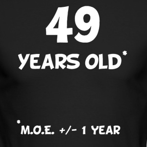49 Plus Or Minus 1 Year Funny 50th Birthday - Men's Long Sleeve T-Shirt by Next Level