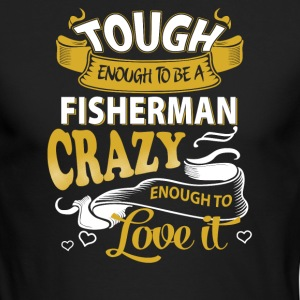 Touch enough to be a Fisherman - Men's Long Sleeve T-Shirt by Next Level