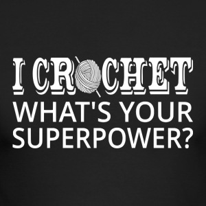 I Crochet What's Your Superpower? - Men's Long Sleeve T-Shirt by Next Level