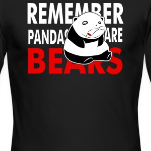 Remember Pandas Are Bears - Men's Long Sleeve T-Shirt by Next Level