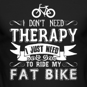 Fat Bike Therapy Shirt - Men's Long Sleeve T-Shirt by Next Level
