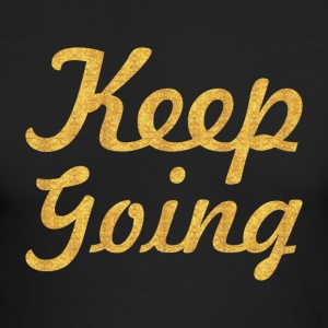 Keep going - Men's Long Sleeve T-Shirt by Next Level